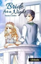 Bride for A Night (Published by Lifebooks) by sherinemanunulat