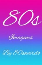 80's Imagines- Closed At The Moment! by 80sweirdo
