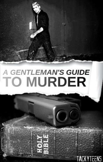 A Gentleman's Guide to Murder (z.h)