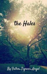 The Hales by Fallen_Tigress_Angel