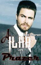 A ILHA - LIVRO 1 PRAZER by Misha1010