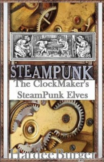 The ClockMaker's SteamPunk Elves - 2013 SciFi SmackDown