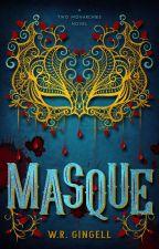 MASQUE by WRGingell