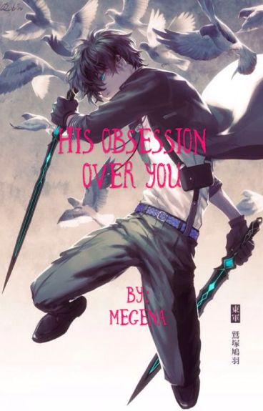 His Obsessions Over You (male!yandere x reader)