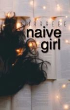 Naive Girl by currreeen