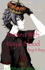 A Contract Tainted With Royal Blood. by xXGalaxyOfColorsXx