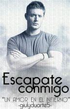 Escapate conmigo (Dean Winchester) by giulyduarte5