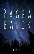 Pagbabalik by LigayaMaronilla