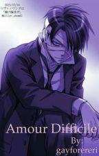 Amour Difficile / Modern AU / Ereri Fanfic by gayforereri