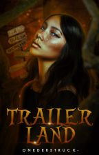Trailerland by onederstruck-