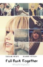Fall Back Together (Haylor) by Hayloringaway
