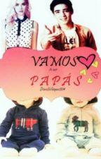 VAMOS A SER PAPÁS!!! by AbvrilHernandez8513