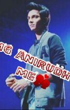 Omg Anirudh Love Me by nirudhsha