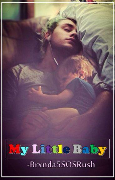 My Little Baby ♠ [Mashton/Cake/Larry]