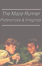 The Maze Runner → Preferences & Imagines by -gladersonly