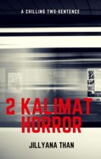 Dua - Kalimat Horror by JillyanaThan