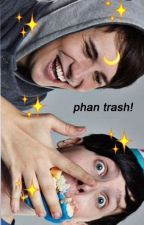 phan trash!! by ArtfulSivan