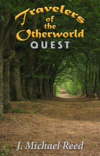 Travelers of the Otherworld - Book 1: Quest