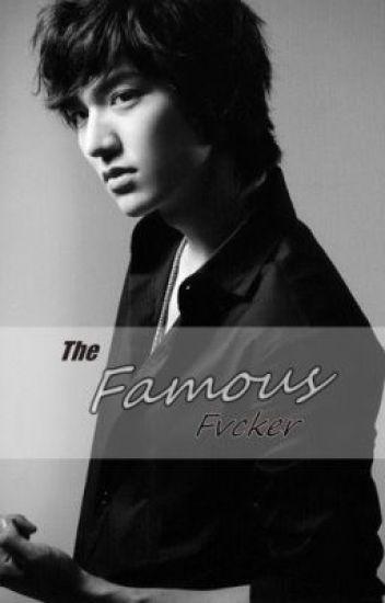 The Famous Fvcker