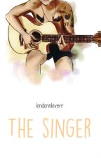 The Singer - [The Judge #2] - L.S by londonnloverr