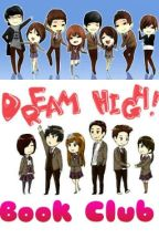 Dream High Book Club by cold_hearted_cupid