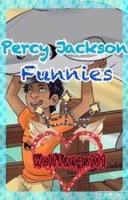 Percy Jackson funnies (Percy Jackson fanfiction) by WolfFangs101