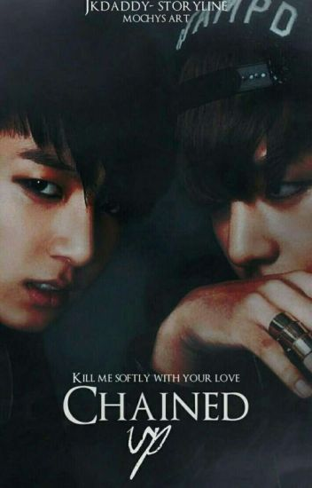 """Chained Up""""사슬"""" » Vkook"""