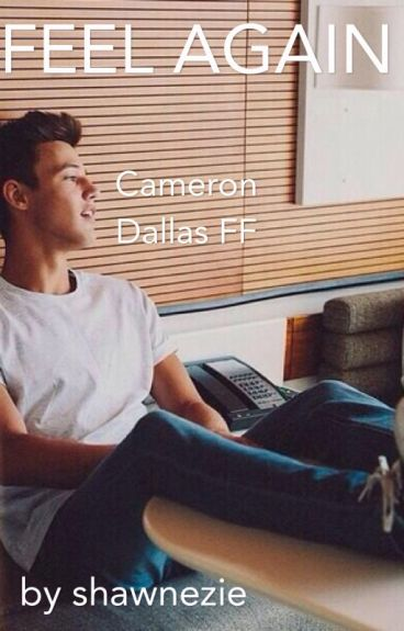 Feel Again // Cameron Dallas