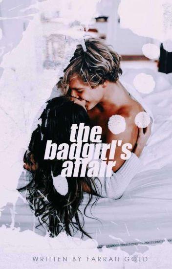 The Bad Girl's Affair (#2)