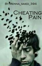 Cheating Pain by Menna_saied_394