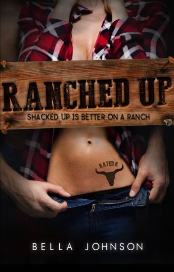 RANCHED UP by Bella Johnson
