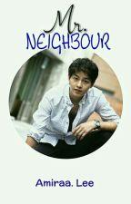 Mr. Neighbour by Mie_Ali