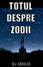 Totul despre zodii by ___AMALIA___