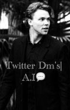 twitter dm's - a.i(fordítás) by piercethelilcso