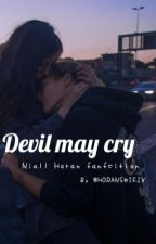 Devil may cry || n.h ✔️ by HORANSWIFIX