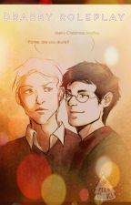 Drarry Roleplay by -narglisousluna-