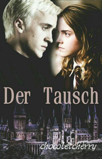 Der Tausch(Dramione) #bookawardfl