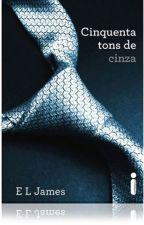 1°Cinquenta Tons de Cinza by simonessb