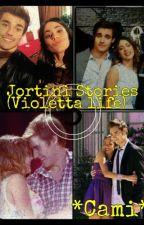 Jortini Stories (Violetta Life) by CamiTorresova