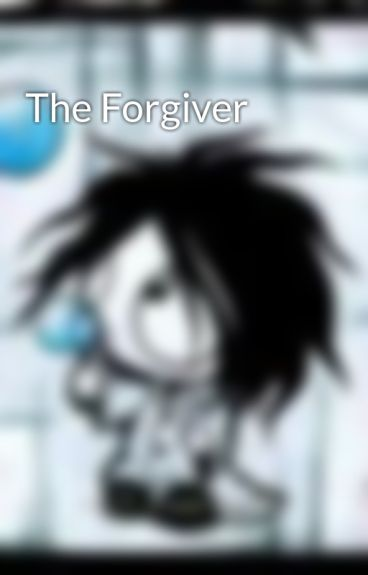 The Forgiver by hightops4me