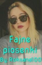 Fajne Piosenki by Roksana100