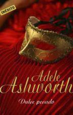 ❤Doce Pecado - Trilogia Duque 01 - Adele Ashworth by Flaviacalaca