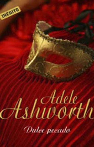 ❤Doce Pecado - Trilogia Duque 01 - Adele Ashworth