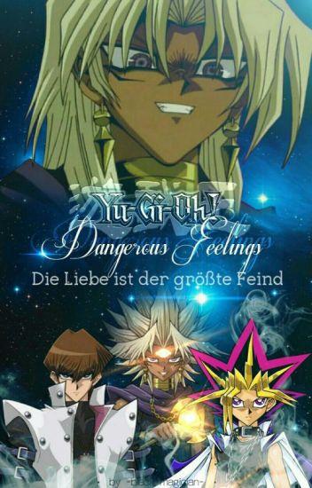 Yu-Gi-Oh! Dangerous Feelings - Die Liebe ist der größte Feind / Buch I
