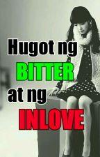 Hugot ng Bitter at ng Inlove by HopelessDarkAngel