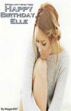 Happy Birthday, Elle by megan097
