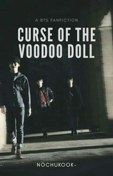 Curse Of The Voodoo Doll [Completed]