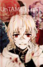 UnTAMeD LuST [Yandere! Mikaela Hyakuya x Reader / Owari No Seraph] by --StarryEyes--