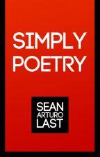 Simply Poetry by seanarturo