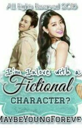 Am I InLove With A Fictional Character? by MaybeYoungForever